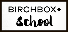 Birchbox school