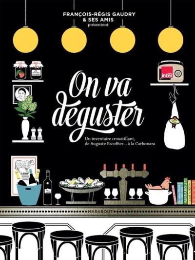 on_va_deguster_francois_regis_gaudry-1